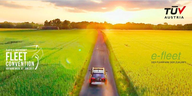 TÜV AUSTRIA Automotive mit e-fleet auf der FLEET Convention 2017! Erleben Sie e-fleet, den Fuhrpark der Zukunft am 7. Juni in der Wiener Hofburg.